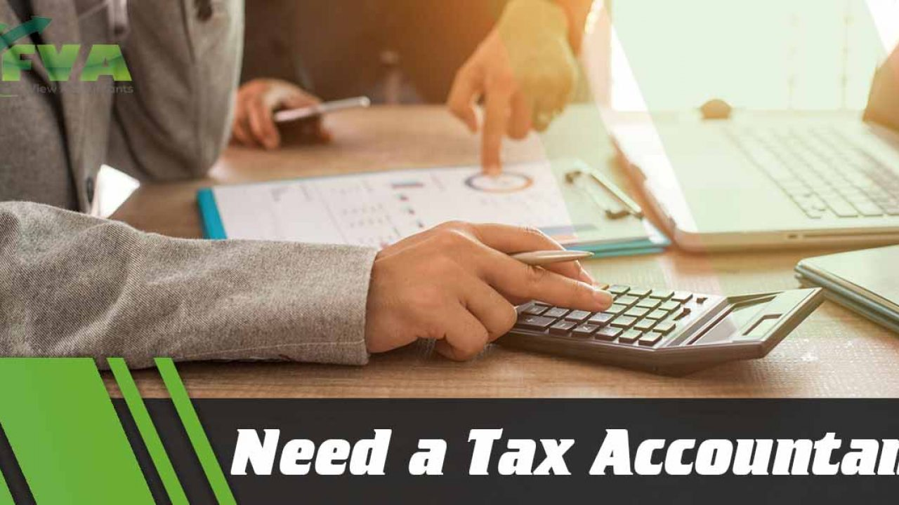 Do You Need a Tax Accountant?